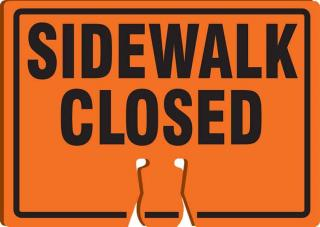 Accuform Sidewalk Closed Cone Sign