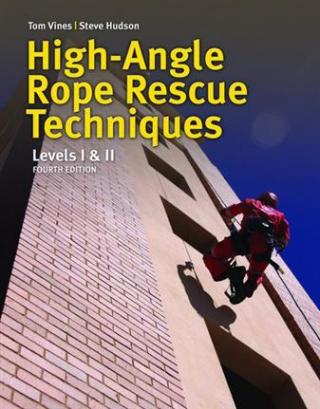 High Angle Rescue Techniques, 4th Edition