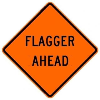 Bone Safety Hi-Intensity Reflective 'Flagger Ahead' Sign