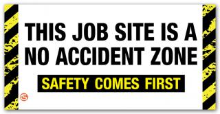 No Accident Zone' Motivational Workplace Banner