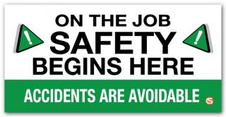 'Safety Begins Here' Motivational Workplace Banner
