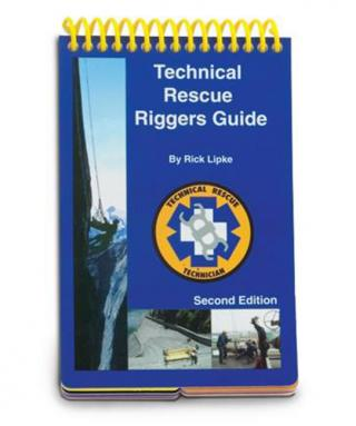 PMI Technical Rescue Riggers Guide by Rick Lipke: 2nd Edition