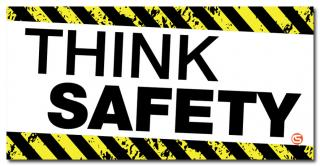 Think Safety Motivational Workplace Banner
