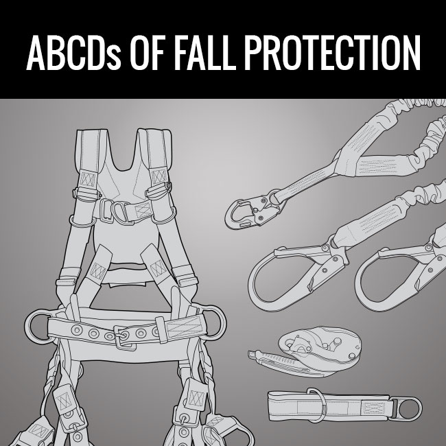 ABCD's of Fall Protection