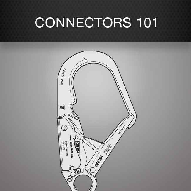 Fall Protection Connectors 101