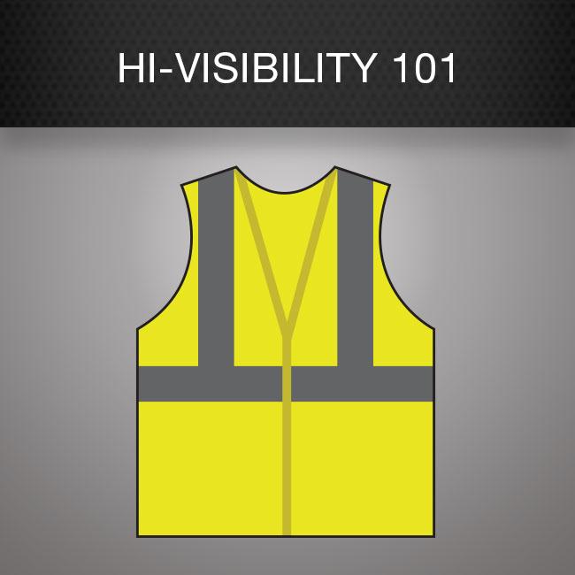 Hi-Visibility 101
