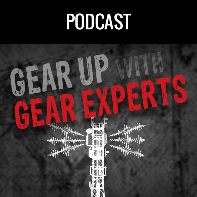 Gear Up with Gear Experts: The Podcast for At-Height, Industry, and Construction