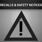 Recalls & Safety Notices